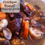 Crockpot Boeuf Bourgignon by A Lady in France
