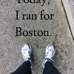 Today, I Ran For Boston