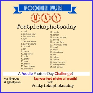 Eatpicks May Foodie Photo a Day Challenge
