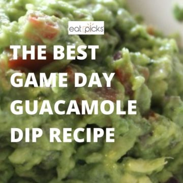 The Best Game Day Guacamole Dip
