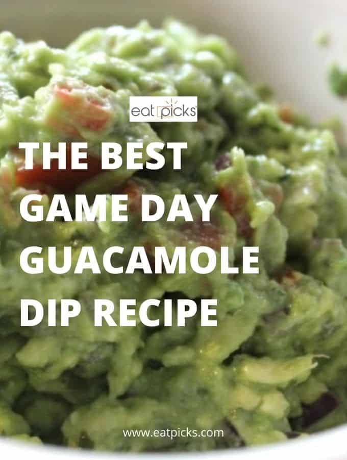 The Best Game Day Guacamole You'll Ever Eat!