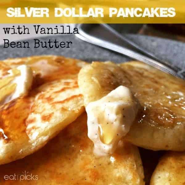 silver dollar pancakes with vanilla bean butter