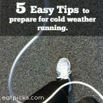 5 Easy Tips To Help You Prepare for Cold Weather Running