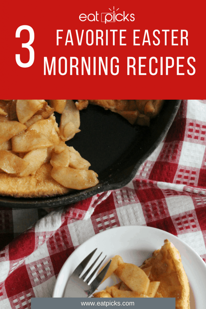 3 Favorite Easter Morning Recipes