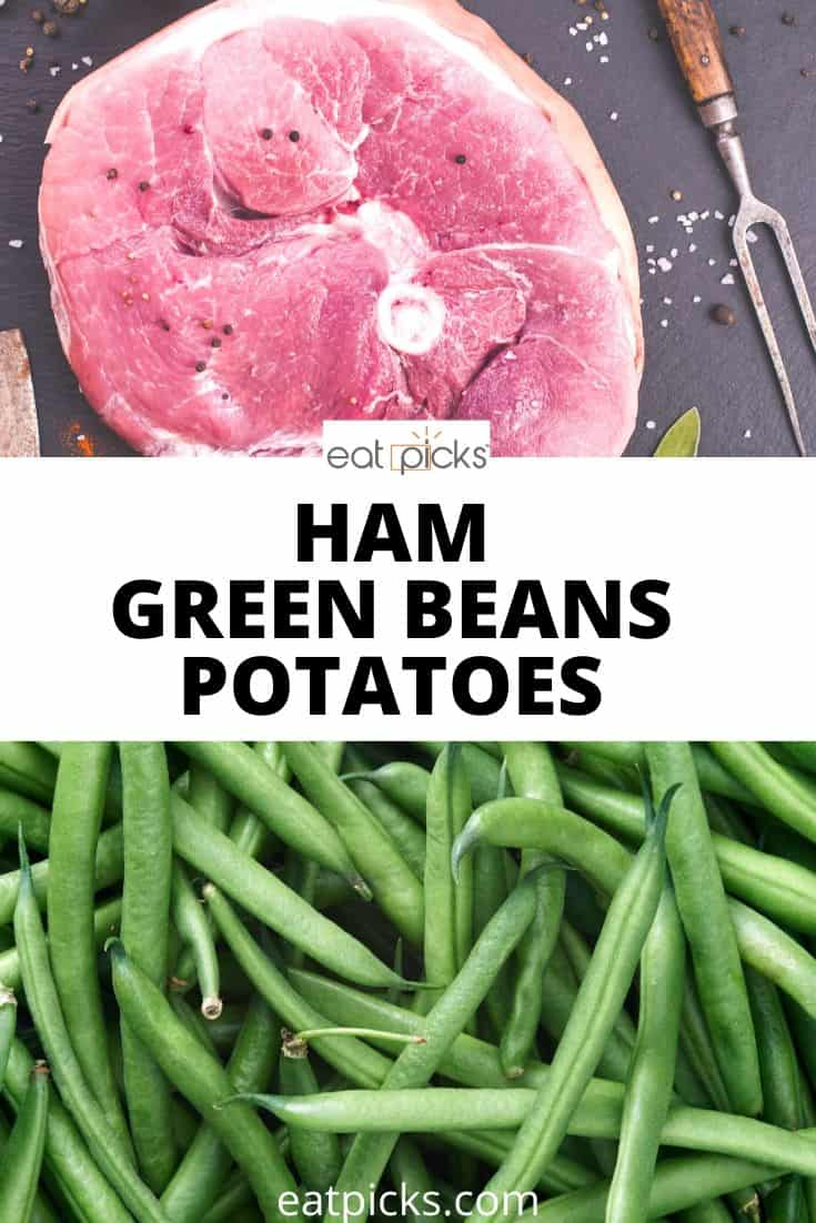 Ham Green Beans with potatoes