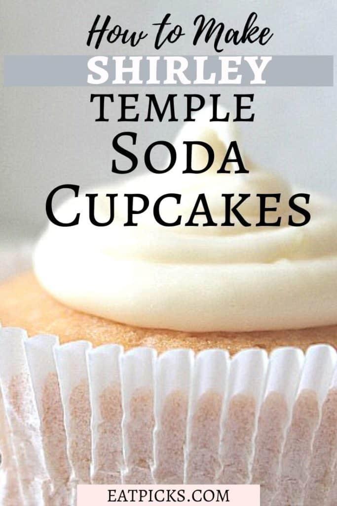 Shirley Temple Soda Cupcakes