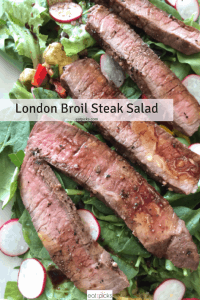 London Broil Steak Salad is perfect balance of veggies and protein