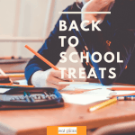 Fun Back to School Treats