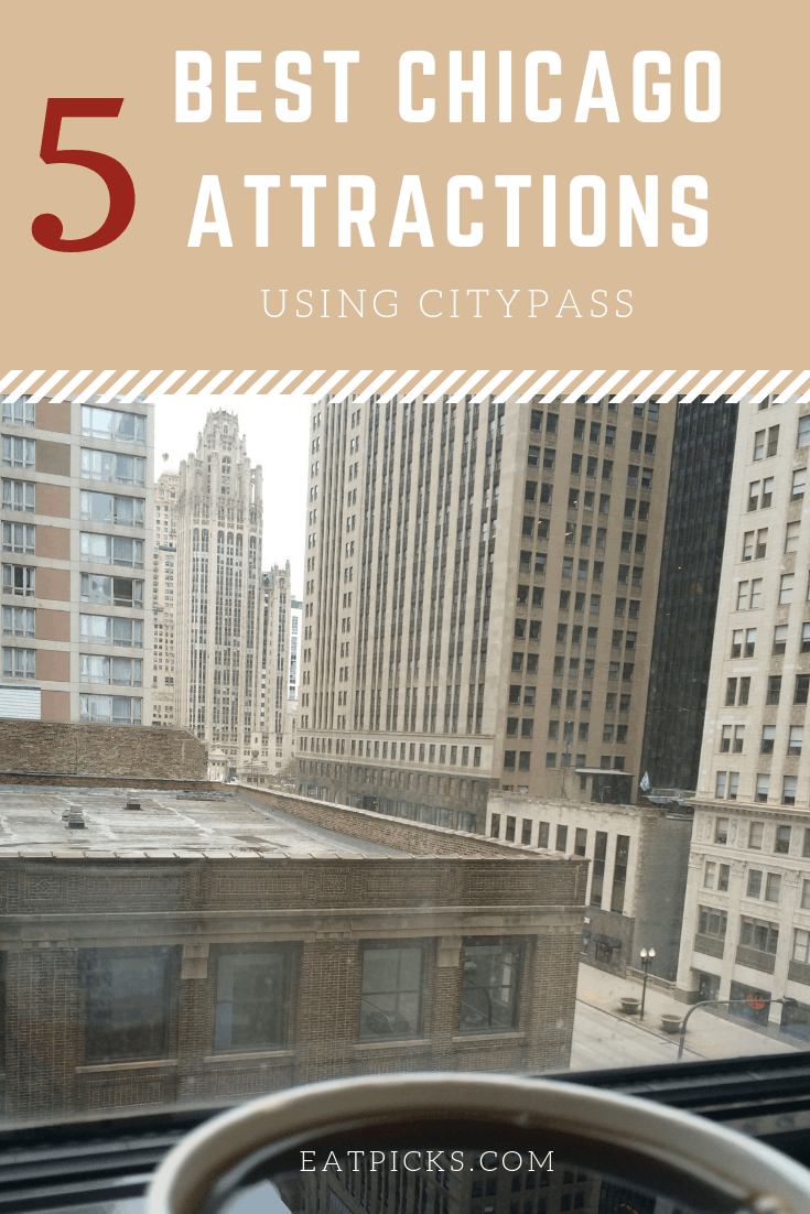5 Best Chicago Attractions Using City Pass great for travel and saving money!