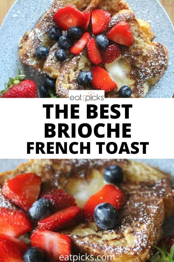 Best Brioche French Toast recipe