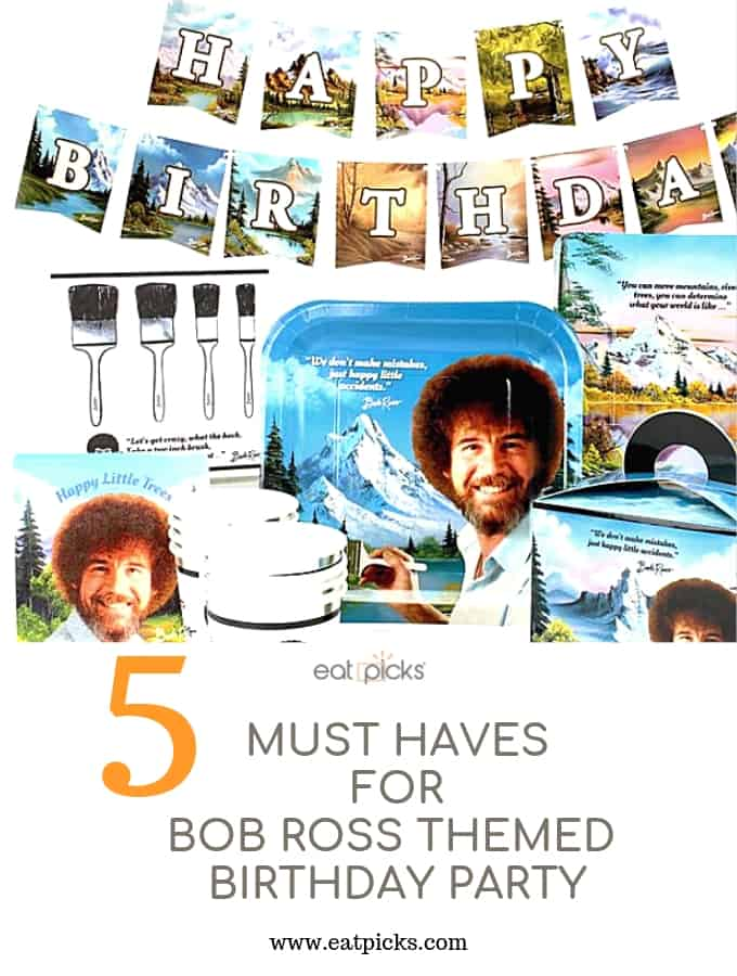 Top 5 Things You Need For Bob Ross Themed Birthday Party Eat Picks
