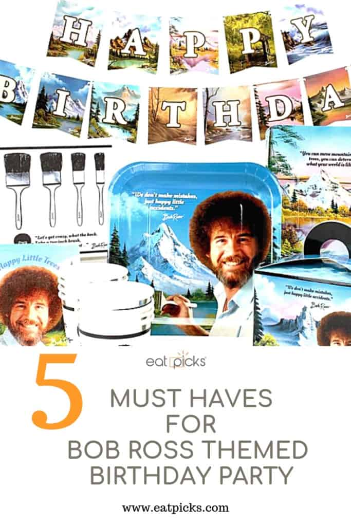 5 Things for Bob Ross Themed Birthday Party