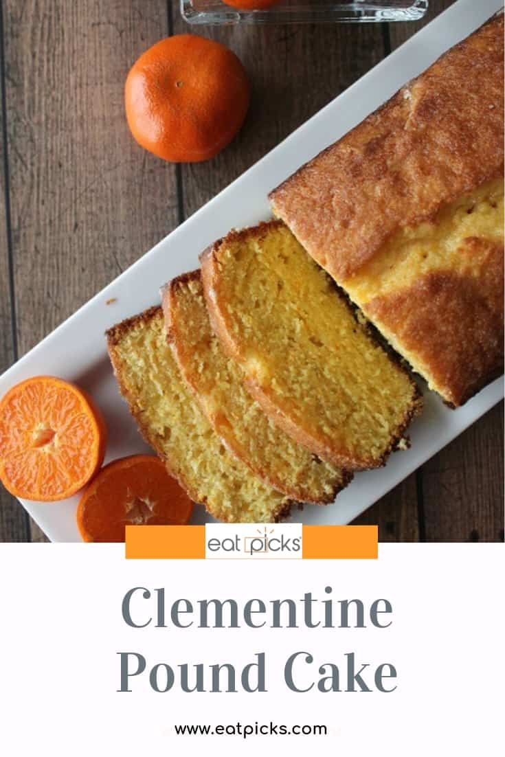 Clementine Pound Cake on plate with Clementine Cake Glaze is delicious recipe from Eat Picks