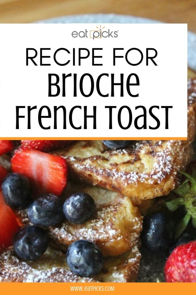 Brioche French Toast with Berries